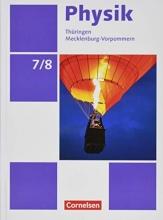 Greiner-Well, Ralf,   Göbel, Elke,   Höpfner, Tom,   Roßner, Matthias Physik 7./8. Schuljahr - Ausgabe A - Schülerbuch
