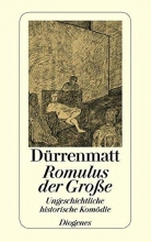 Dürrenmatt, Friedrich Romulus der Grosse