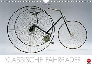 Lessing, Hans-Erhard Klassische Fahrräder (Wandkalender 2016 DIN A4 quer)