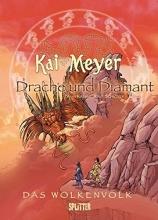 Meyer, Kai Das Wolkenvolk Book 03. Drache und Diamant