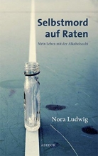 Ludwig, Nora Selbstmord auf Raten