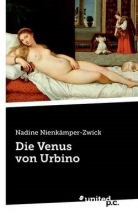 Nienkämper-Zwick, Nadine Die Venus von Urbino