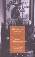 Willem Frederik  Hermans, Rudy  Kousbroek, Ethel  Portnoy Machines en emoties