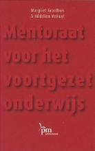 M.  Groothuis, H.  Verkuyl Mentor voor het voortgezet onderwijs