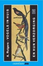 A. Rutgers , Vogels in huis en hun verzorging