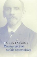 Cees Fasseur , Rechtsschool en raciale vooroordelen