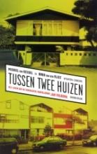 M. van Kessel, H. van der Vlist Tussen twee huizen