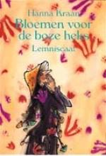Hanna  Kraan Bloemen voor de boze heks