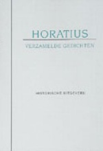 Horatius , Verzamelde gedichten