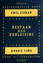E.  Cioran Bestaan als verleiding