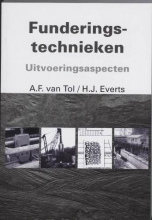 H.J. Everts A.F. van Tol, Funderingstechnieken