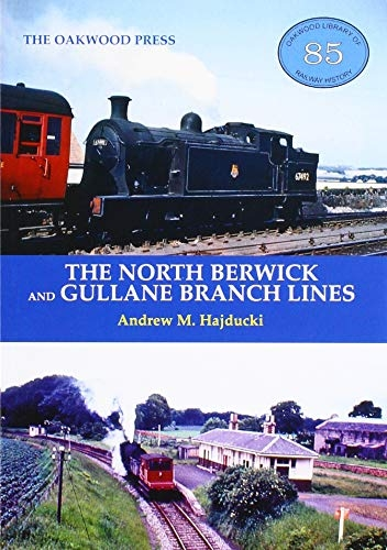 Andrew Hajducki,The North Berwick and Gullane Branch Lines