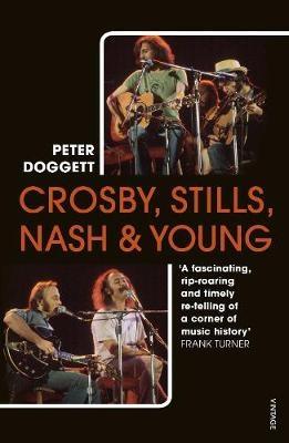 Peter,Doggett,Crosby, Stills, Nash & Young
