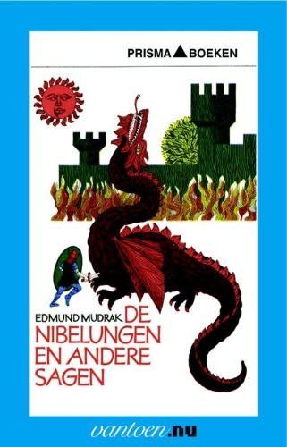 Edmund Mudrak,De nibelungen en andere sagen