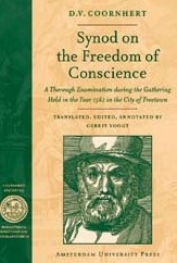 D.V. Coornhert,Synod on the freedom of conscience
