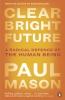 Mason Paul, Clear Bright Future