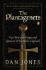 Jones, Dan, The Plantagenets