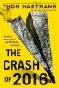 Hartmann, Thom, The Crash of 2016