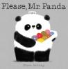 Antony, Steve, Please, Mr. Panda