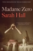 Hall Sarah, Madame Zero
