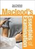 <b>Euan, MD FRCP(Edin) PGCert (MedEd), Dr. Sandilands,   Katharine Fiona, Dr. Strachan</b>,Macleod`s Essentials of Examination