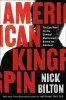 Nick Bilton, American Kingpin