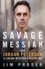 Jim Proser, Savage Messiah