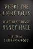 Hale Nancy, Where the Light Falls