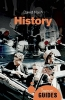 History, A Beginner's Guide