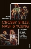 Doggett Peter, Crosby, Stills, Nash & Young