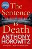 Horowitz Anthony, Sentence is Death