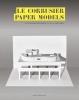 Marc Hagan-Guirey, Le Corbusier Paper Models