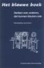 <b>Annematt Collot d'Escury-Koenigs</b>,Het blauwe boek