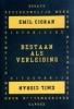 Emil Cioran, Bestaan als verleiding