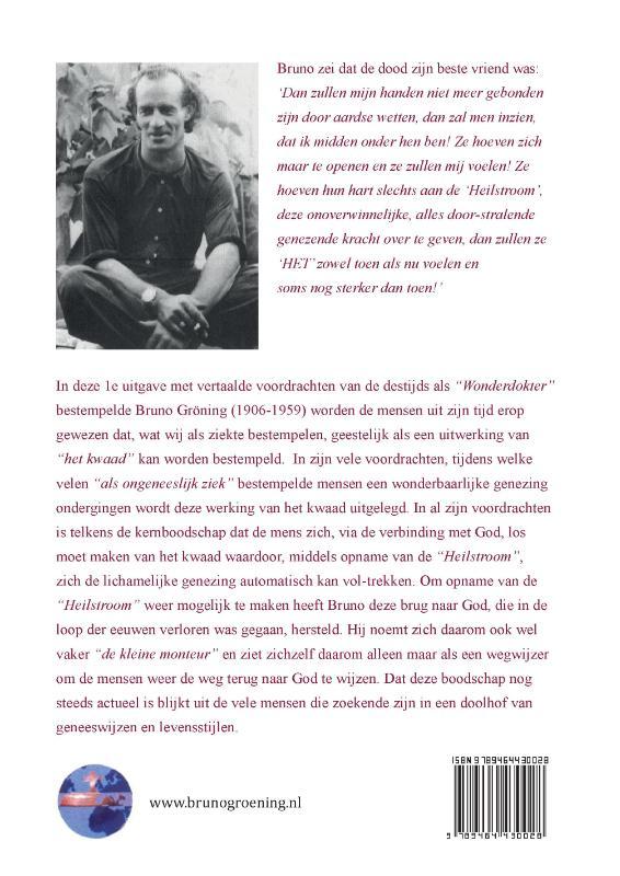 Stichting voor Psychische-, Geestelijke en natuurlijke Levensprincipes,Bruno Gröning Toespraken 1949-1951