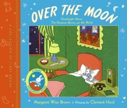 Brown, Margaret Wise Over the Moon