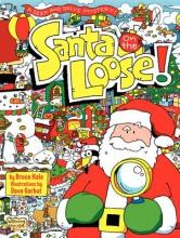 Hale, Bruce Santa on the Loose!