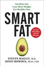 Steven Masley,   Jonny Bowden Smart Fat
