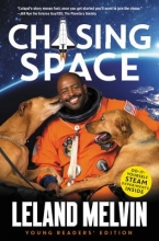 Melvin, Leland Chasing Space Young Readers` Edition