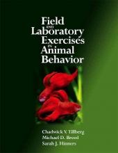 Tillberg, Chadwick V.,   Breed, Michael D.,   Hinners, Sarah J. Field and Laboratory Exercises in Animal Behavior