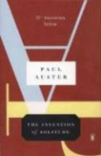 Auster, Paul The Invention of Solitude
