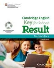 Cambridge English: Key for Schools Result Teacher`s Pack