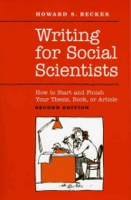 Howard Saul Becker Writing for Social Scientists