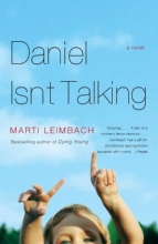 Leimbach, Marti Daniel Isn`t Talking