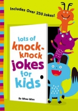 Winn, Whee Lots of Knock-Knock Jokes for Kids