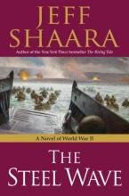 Shaara, Jeff The Steel Wave
