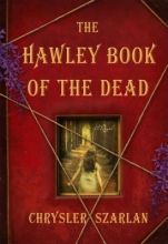 Szarlan, Chrysler The Hawley Book of the Dead