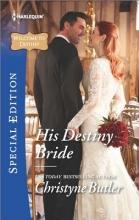 Butler, Christyne His Destiny Bride