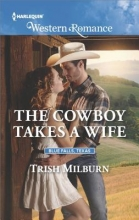 Milburn, Trish The Cowboy Takes a Wife