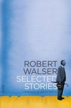 Walser, Robert Selected Stories
